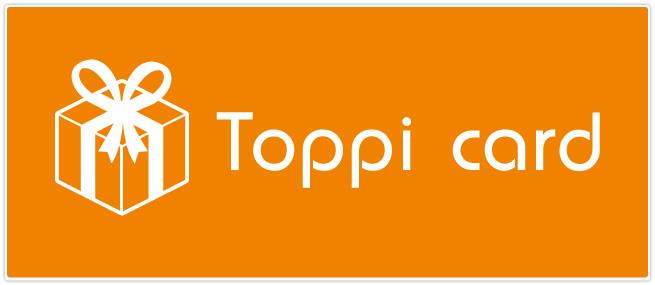 ポイントギフトカード「Toppi card」